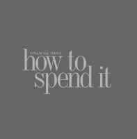 The Financial Times: How To Spend It