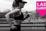 Lady Garden Race Ready Training Program