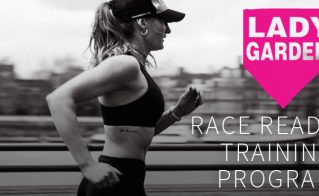 Lady Garden Race Ready Training Program
